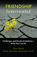 Friendship Interrupted - Challenges and Practical Solutions. What can you do? 